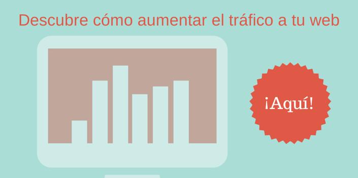 Aumentar el tráfico a la web
