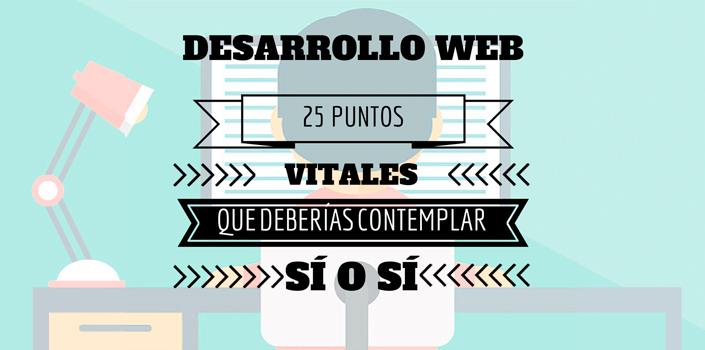 desarrollo web 25 puntos vitales1 - Desarrollo web: 25 puntos vitales