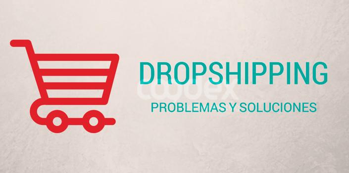 dropshipping problemas soluciones1 - Dropshipping problemas y soluciones