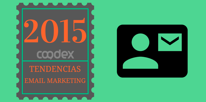 email marketing tendencias1 - Tendencias email marketing